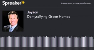 Demystifying-Green-Homes-made-with-Spreaker
