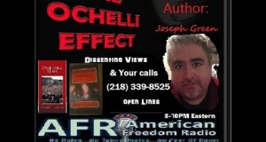 The-Ochelli-Effect-7232015-Joseph-Green-is-the-guest-Dissenting-Views