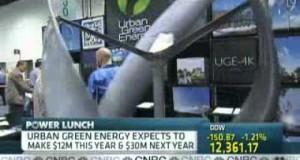 Urban Green Energy on CNBC May 23, 2011 – Small Energy Company Riding Winds of Change